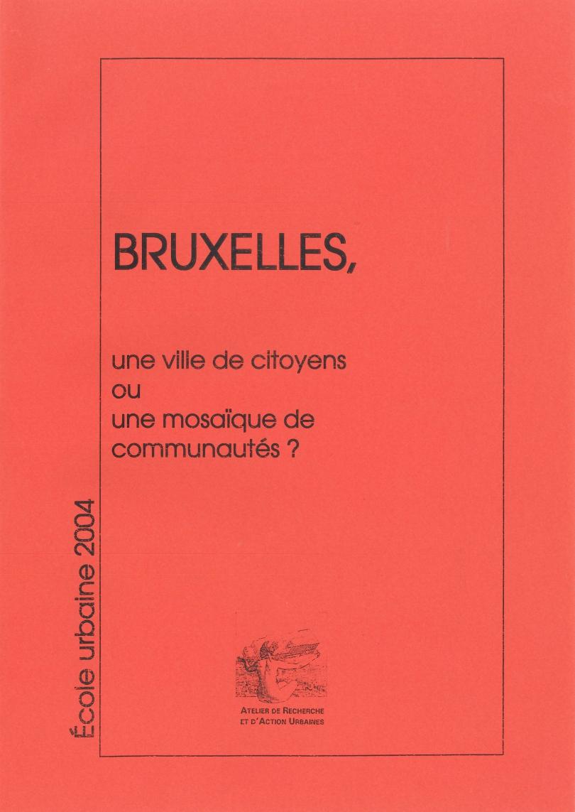 Bruxelles : une ville de citoyens ou une mosaïque de communautés?